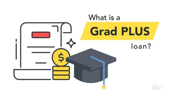 Grad PLUS Loans