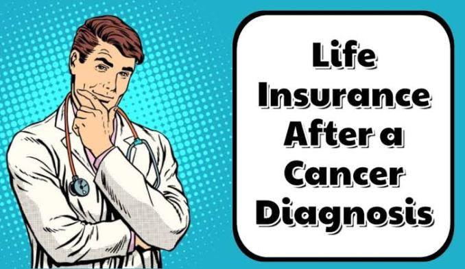 You Can Get Life Insurance Even with a Cancer Diagnosis