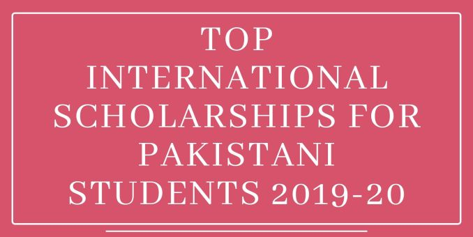 Pakistani Students Scholarships - All You Need to Know