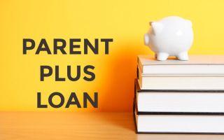 Pay Off Parent Plus Loans 2020