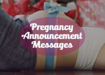 Pregnancy and Baby Announcement Messages: