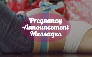 Pregnancy and Baby Announcement Messages