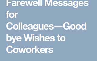 Goodbye Messages to Colleagues: