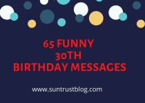 65 Funny 30th Birthday Messages: