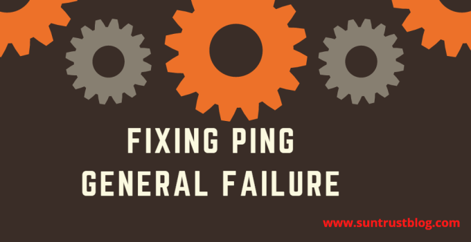 Fixing Ping General Failure