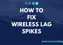 How to Fix Wireless Lag Spikes