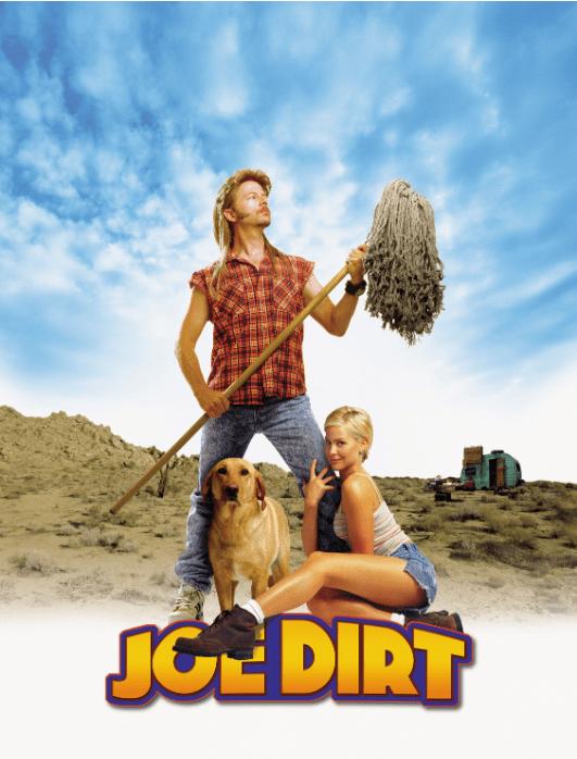 Funny Joe Dirt Sayings