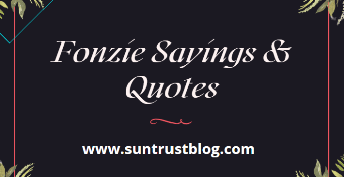 Fonzie Sayings & Quotes