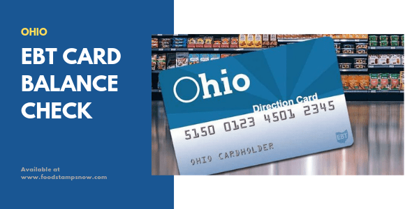 Ohio EBT Card Balance or Ohio Direction Card