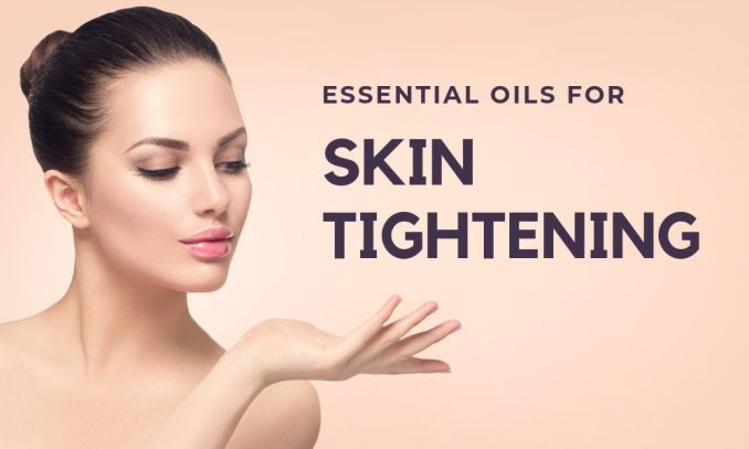 Best Oil for Skin Tightening: Recipes For Pore-Tightening Serum