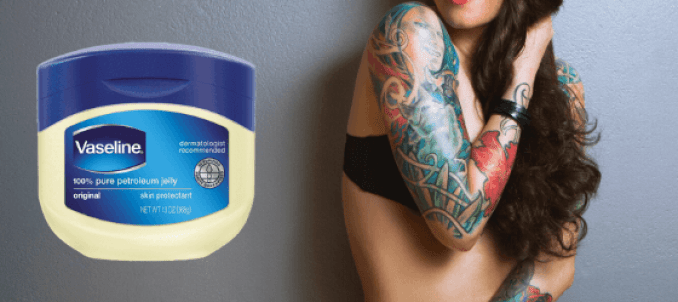 Vaseline on Tattoos: Is it Good for Tattoo Aftercare and Its Effect