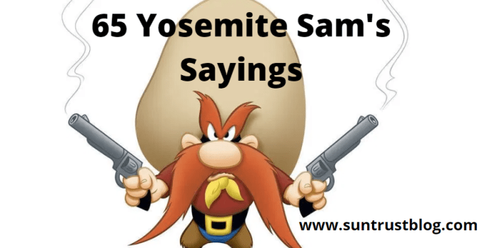 Yosemite Sam's Sayings