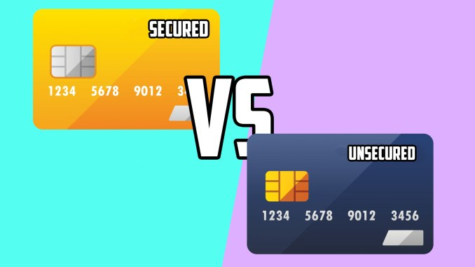 What's the Difference Between Secured & Unsecured Credit Card?