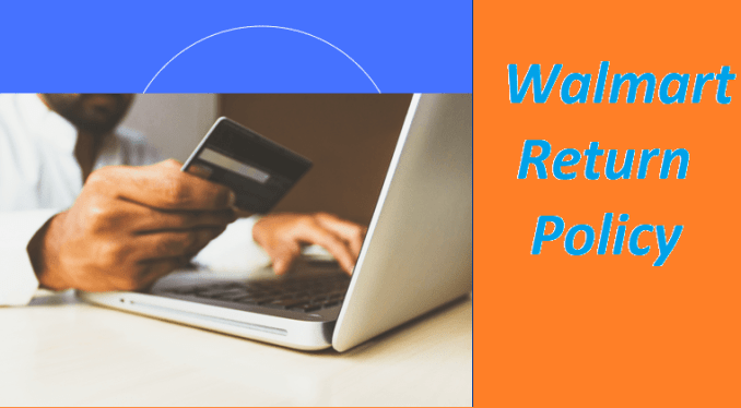 What is Walmart Laptop Return Policy 2020 Updates