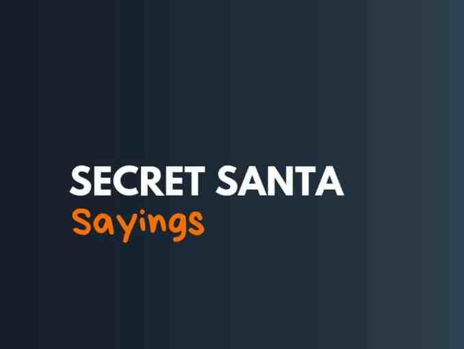 Secret Santa Sayings and Messages: Best 65 Collections