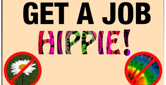 How to get a Job as an Hippie