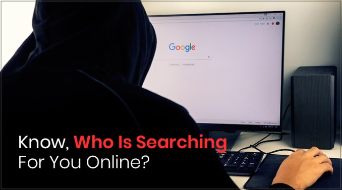 4 Ways to Find Out Who's Looking up for You Online