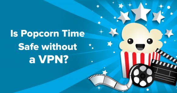 Is Popcorn Time Safe