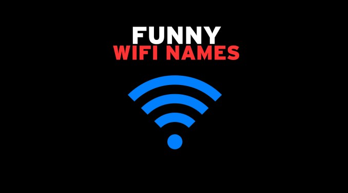 50 Funny WiFi Names You Don't Often See Around