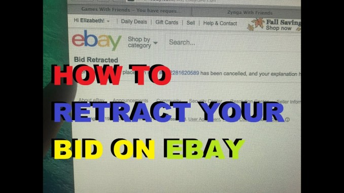 How to Cancel or Retract Your Bid on eBay 2020 Update