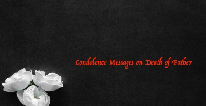 Condolence Message for Father