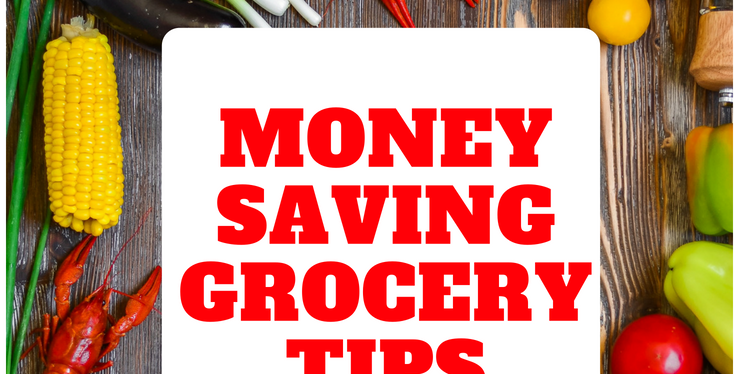 Money Saving Grocery Tips