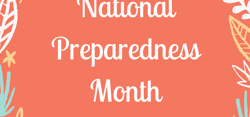 What are you doing for National Preparedness Month?