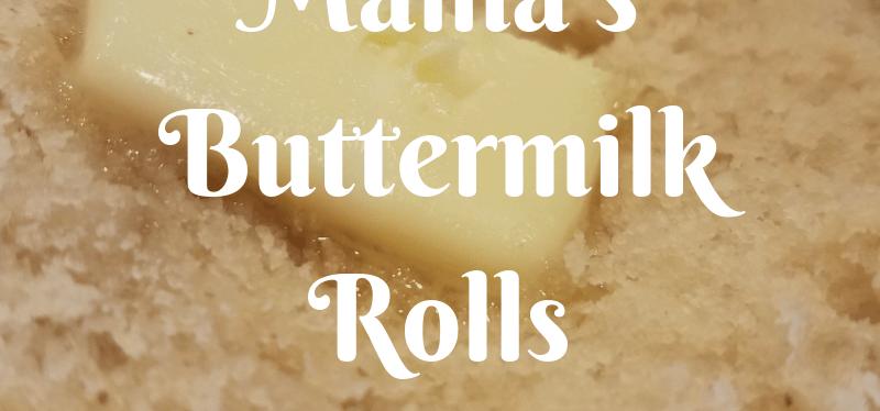 Mama's Buttermilk Rolls