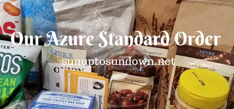 Our Azure Standard Order