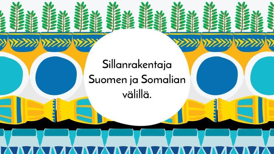 Bannerikuva tekstillä Sillanrakentaja Suomen ja Somalian välillä