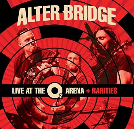 "ALTER BRIDGE : ""Live at the 02 Arena + Rarities"""