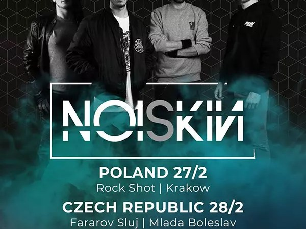 Nuovo singolo e tour per i Noiskin