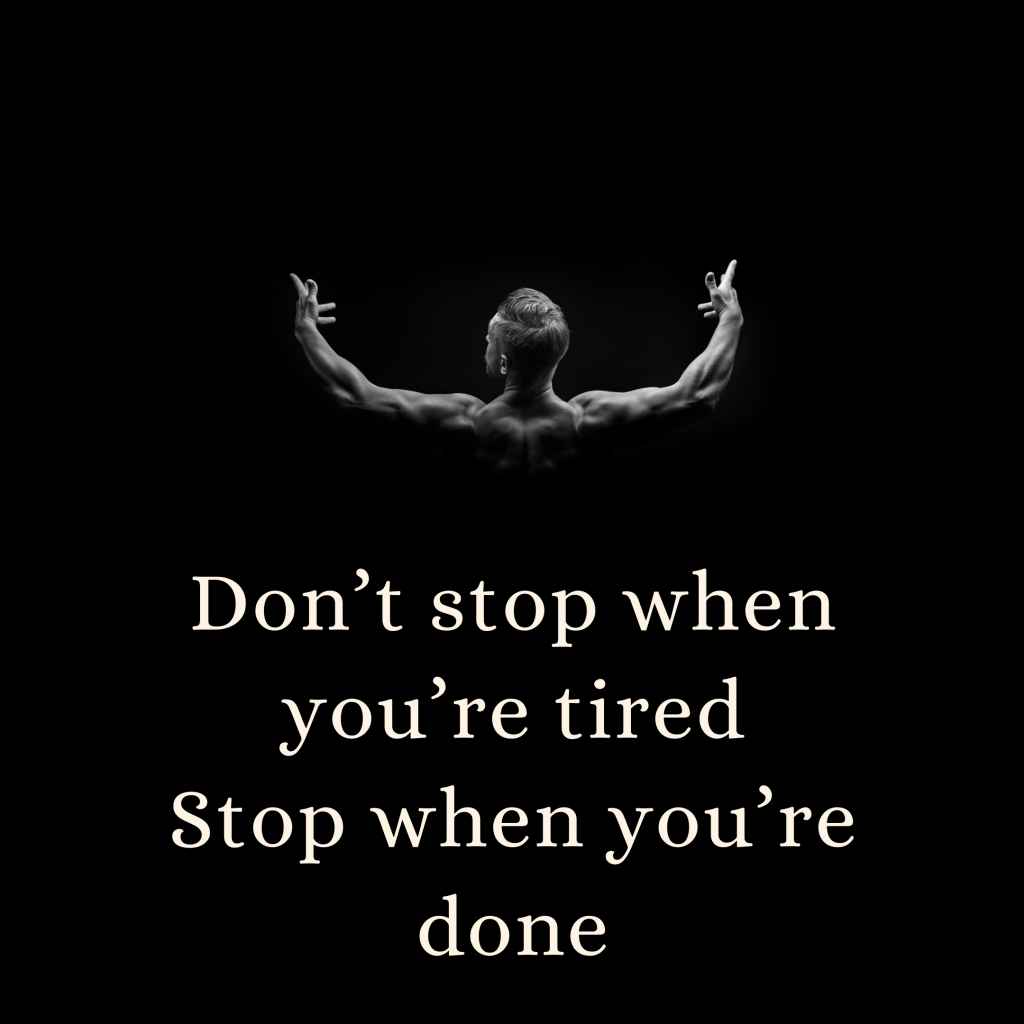 dont stop when youre tired quote