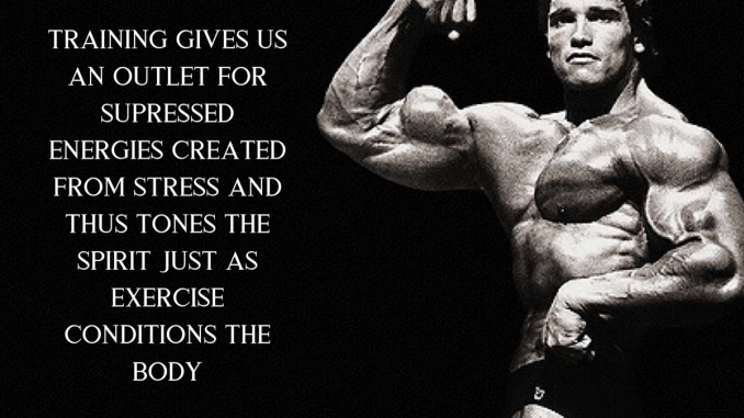 badass workout quote arnold