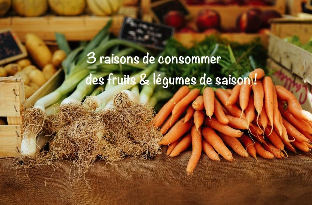 Pourquoi consommer des fruits & légumes de saison ?
