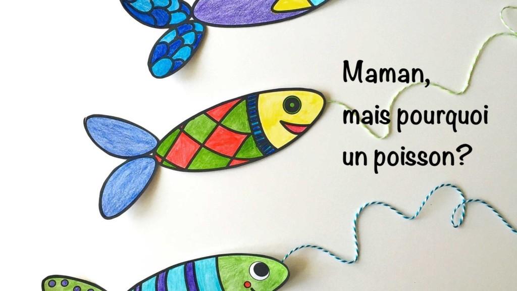 1er avril : maman d'où vient le poisson?