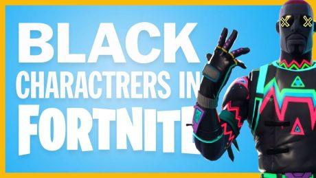 Black Characters in Fortnite