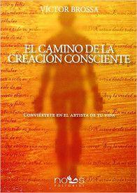 el_camino_creacion_consciente