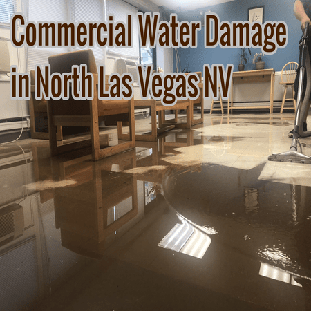 Commercial Water Damage in North Las Vegas NV