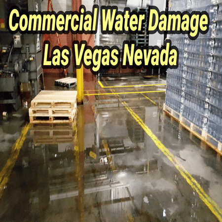 Commercial Water Damage Las Vegas Nevada