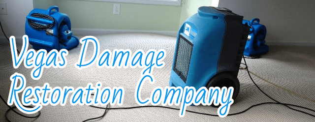 Vegas Damage Restoration Company