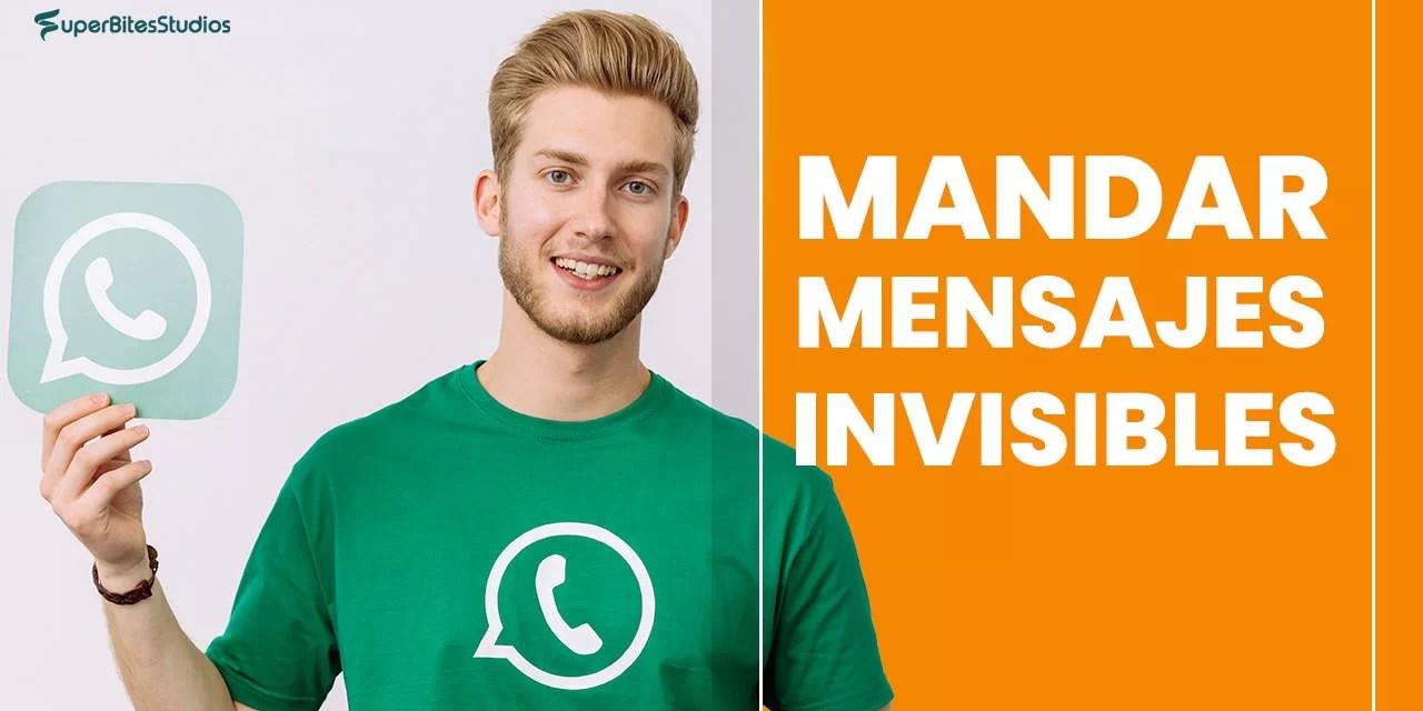 ¿Como Mandar mensajes invisibles por Whatsapp? Super Hack