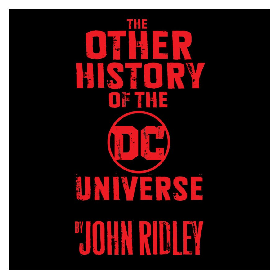 The Other History Of The DC Universe