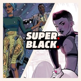 7 Black Superhero Titles You Should Read Today! - Super. Black.