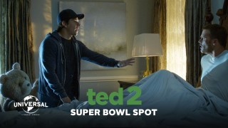 "Universal Pictures 2015 Super Bowl XLIX Ad ""Ted 2"""