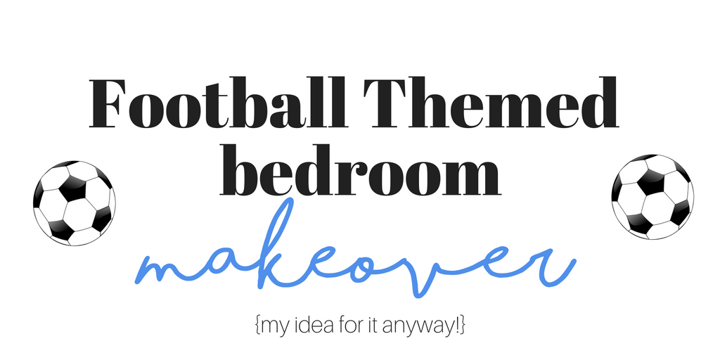 Football theme bedroom makeover