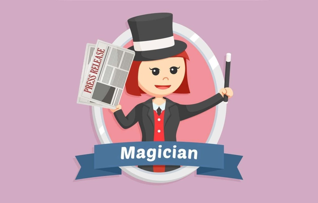 "Illustration of cute woman character waving a wand and holding a document that says ""Press Release."" The illustration of the woman has a label underneath that reads, ""Magician."""