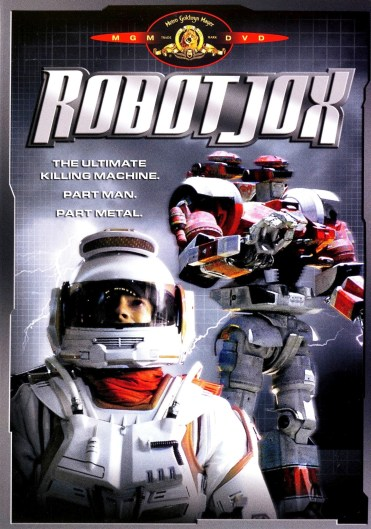 We are already dead. We are Robot Jox!