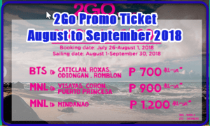 2Go Promo Ticket for August and September 2018