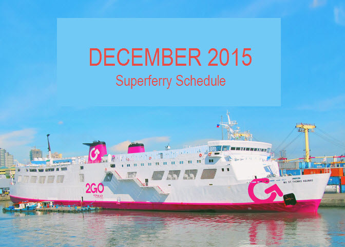 Superferry December 2015 Schedule of Trips